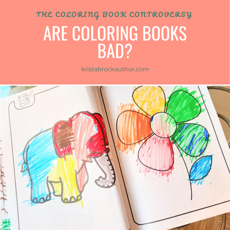 Are Coloring Books Bad? The Coloring Book Controversy – Krista Brock, Author