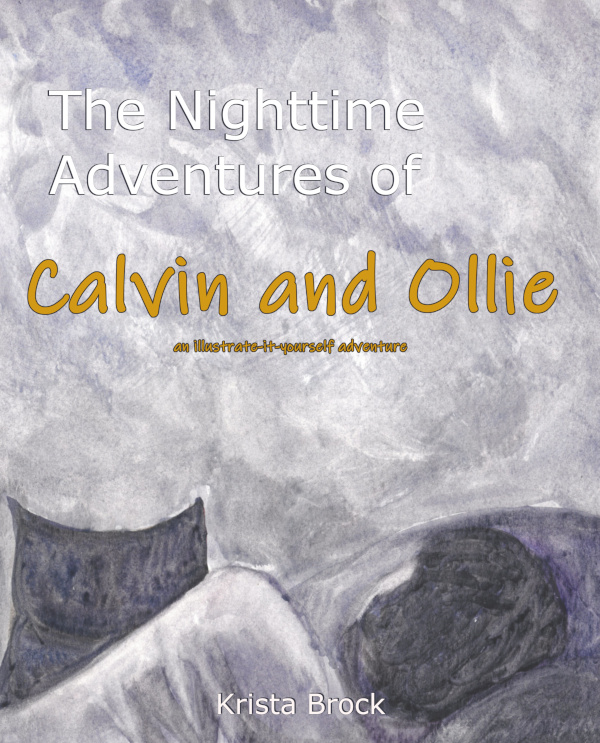 The Nighttime Adventures of Calvin and Ollie Cover