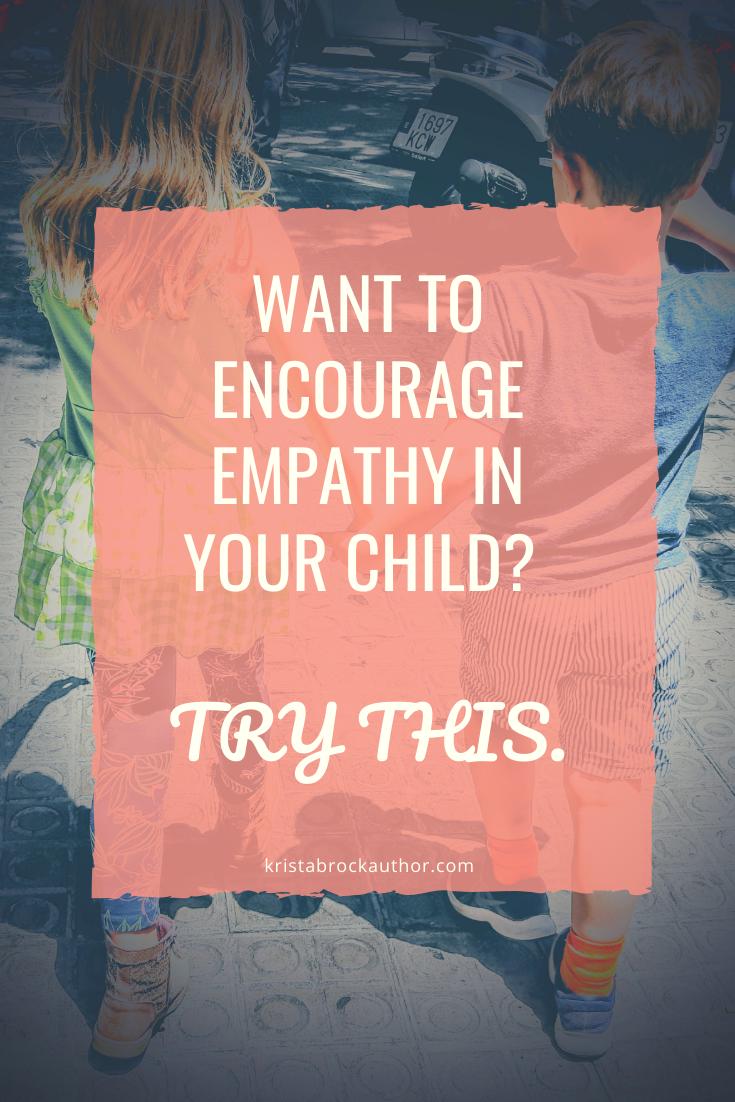 How do you teach empathy to a child