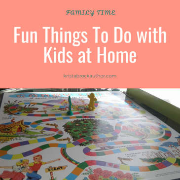 hings To Do at with Kids at Home